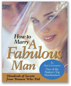 How to Marry a Fabulous Man by celebrity matchmaker Pari Livermore